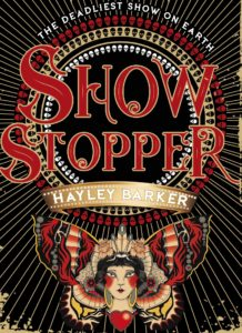 admin 1 asset 592fd647bfb36 218x300 - Book Review. Show Stopper by Hayley Barker