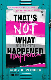 download 3 - Book Review. That's Not What Happened by Kody Keplinger