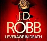 Book Review. Leverage in Death by J.D. Robb