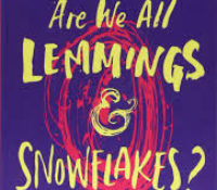 Book Review- Are we all Lemmings and Snowflakes by Holly Bourne