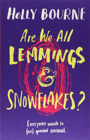 download 4 - Book Review- Are we all Lemmings and Snowflakes by Holly Bourne