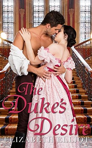 39459888 - Book Review- The Duke's Desire by Elizabeth Elliot