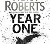 Book Review: Year One and Of Blood and Bone by Nora Roberts