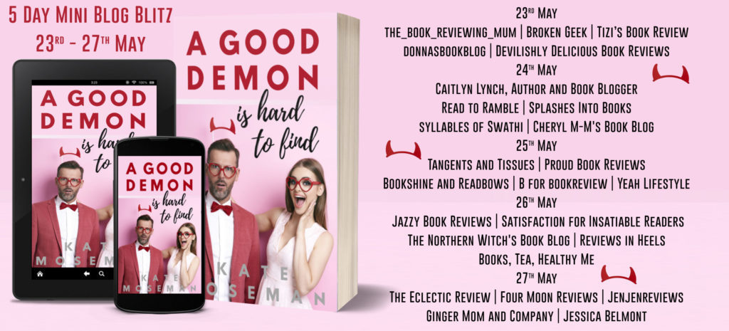 A Good Demon Is Hard To Find Full Tour Banner 1024x465 - Book Review- A Good demon is hard to find by Kate Moseman