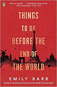 41ehNIu44RS. SY291 BO1204203200 QL40 ML2  - Book Review for Things to do Before the End of the World by Emily Barr