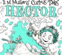 Book Review for Hector (D. M Mullan's curious tales)
