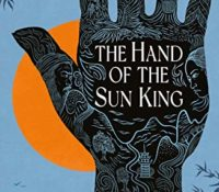 Blog Tour for The Hand of The Sun King by J. T. Greathouse