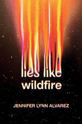 55894185 - Book Review for Lies like Wildfire by Jennifer Lynn Alvarez