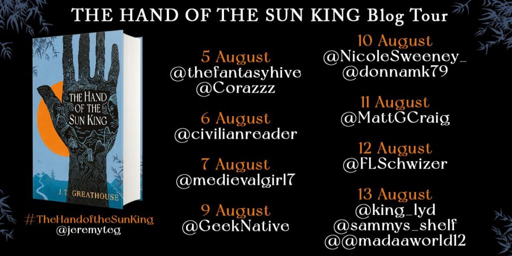 handking 1024x512 - Blog Tour for The Hand of The Sun King by J. T. Greathouse
